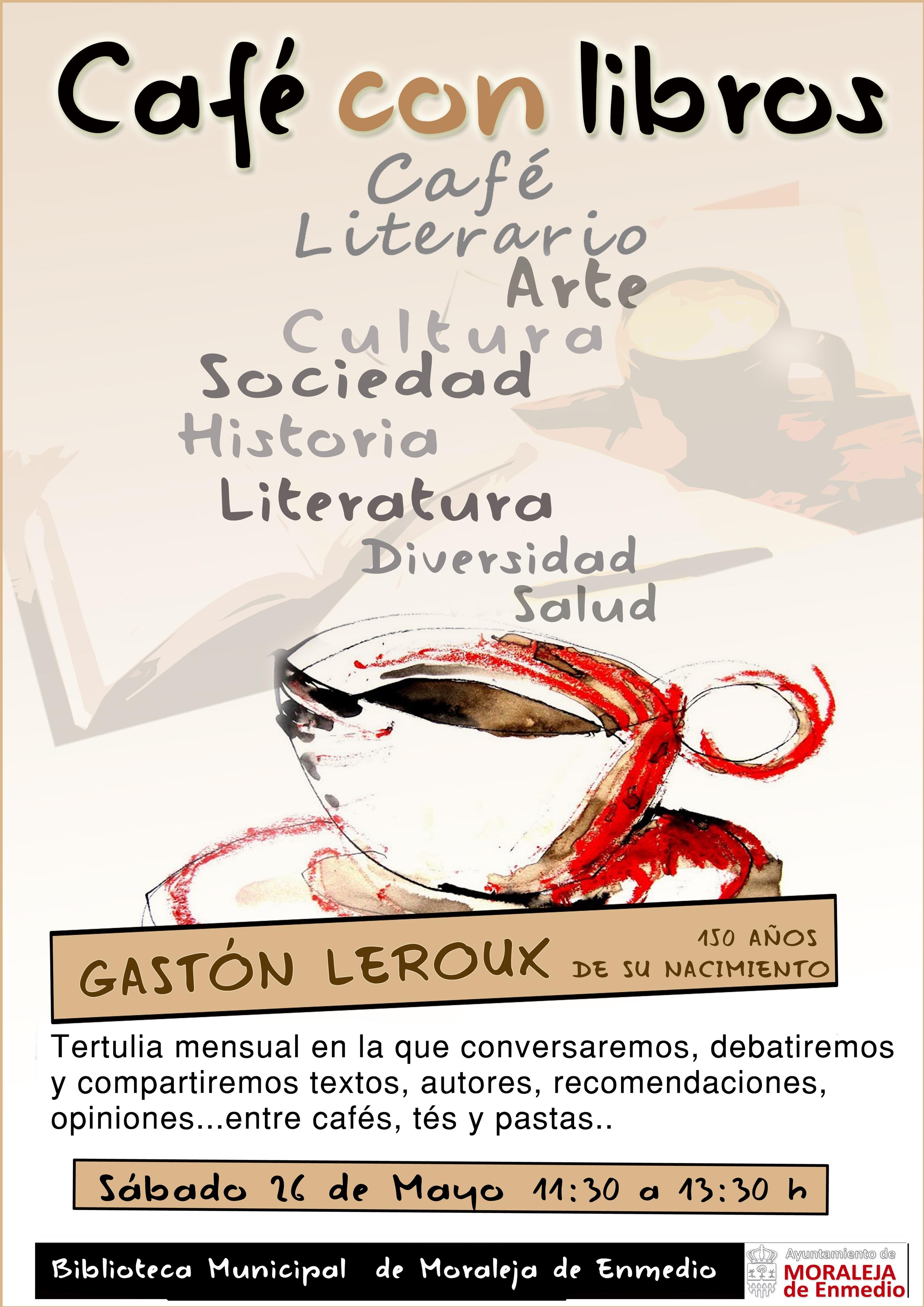 """CAFÉ CON LIBROS: """" Gastón Leroux"""""""
