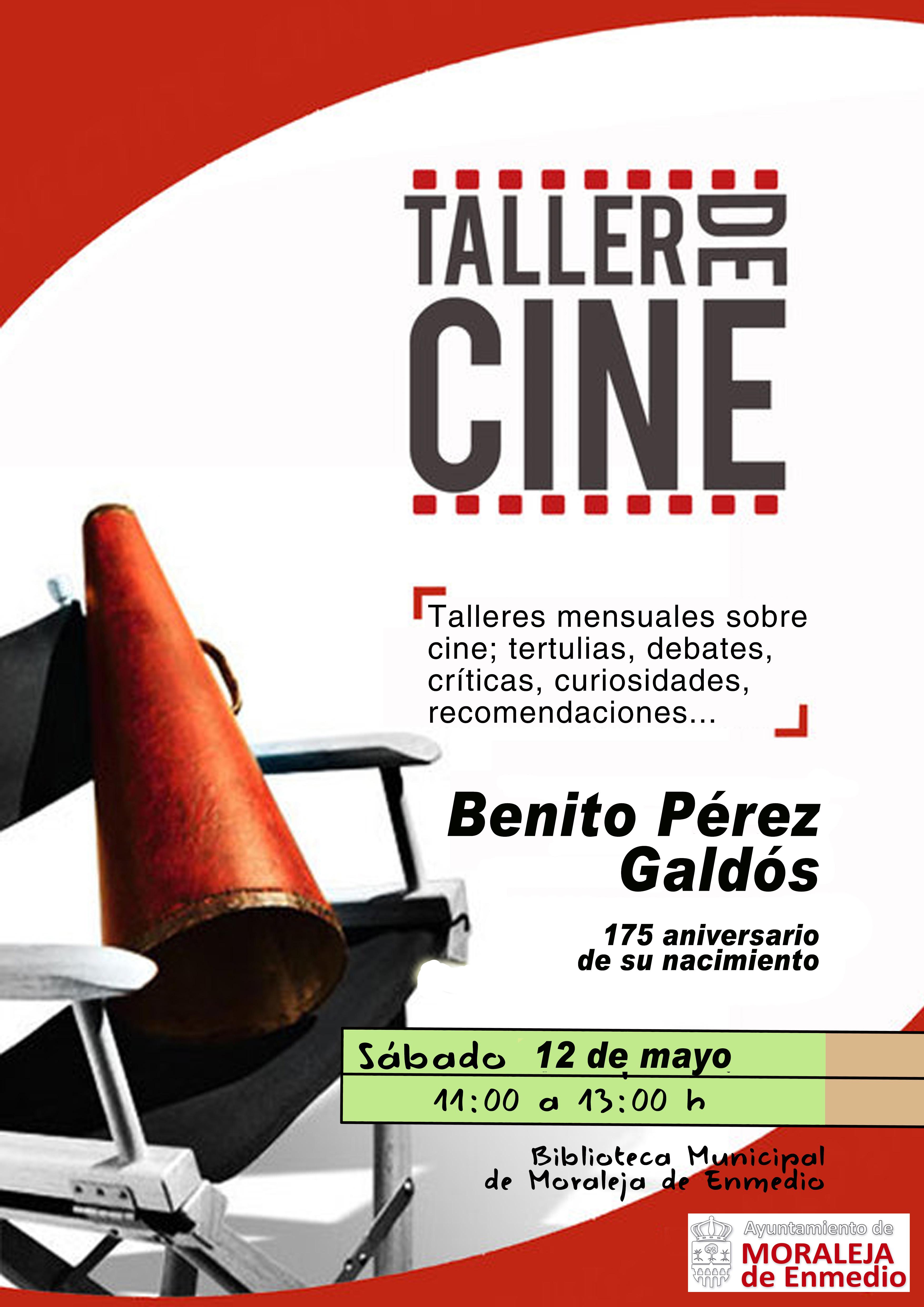 TALLER DE CINE - Benito Pérez Galdós