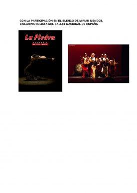 LA PIEDRA, Danza-Flamenco Con la participación de MIRIAM MENDOZ, Bailarina Solista del Ballet Nacion